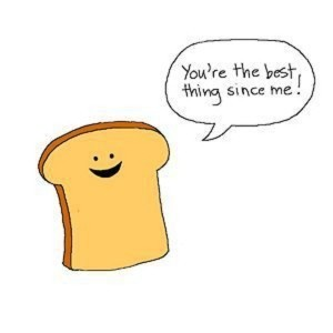 Youre-The-Best-Thing-Since-Sliced-Bread-300x300