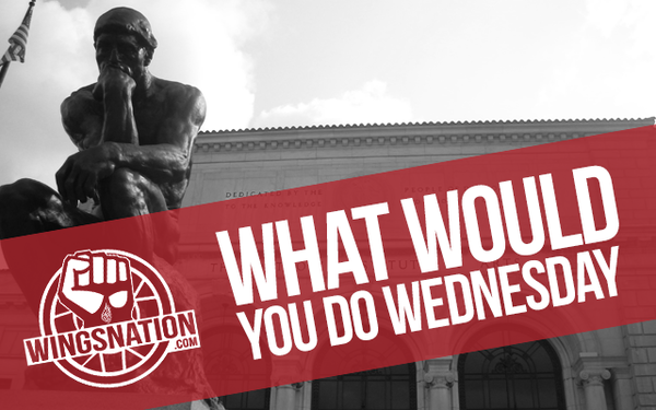 what would you do wednesday red wings